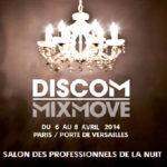 Salon des professionnels de la nuit : MIXMOVE DISCOM