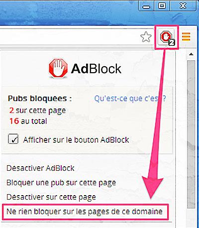 Comment desactiver le logiciel AdBlock pour un site web fiable